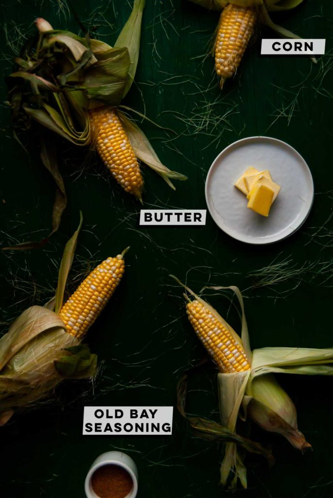Corn, butter and old bay seasoning
