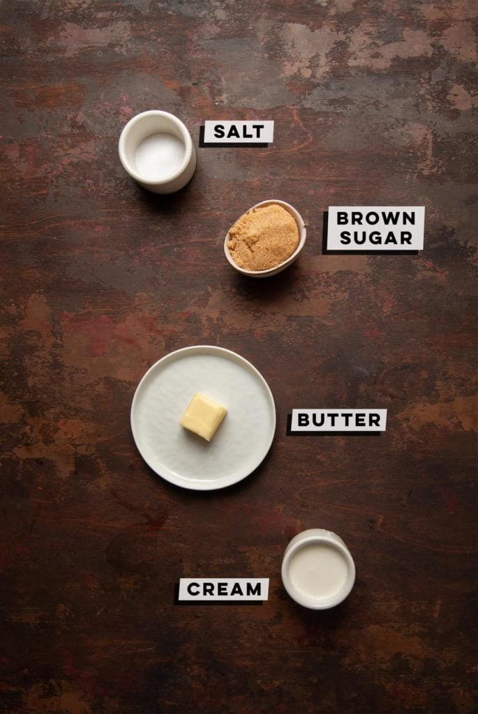 salt, brown sugar, butter, and cream