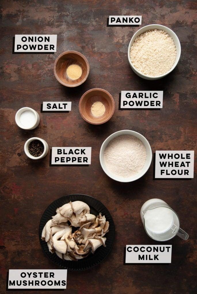 whole wheat flour, onion powder, garlic powder, salt, pepper, coconut milk, panko bread crumbs, and oyster mushrooms